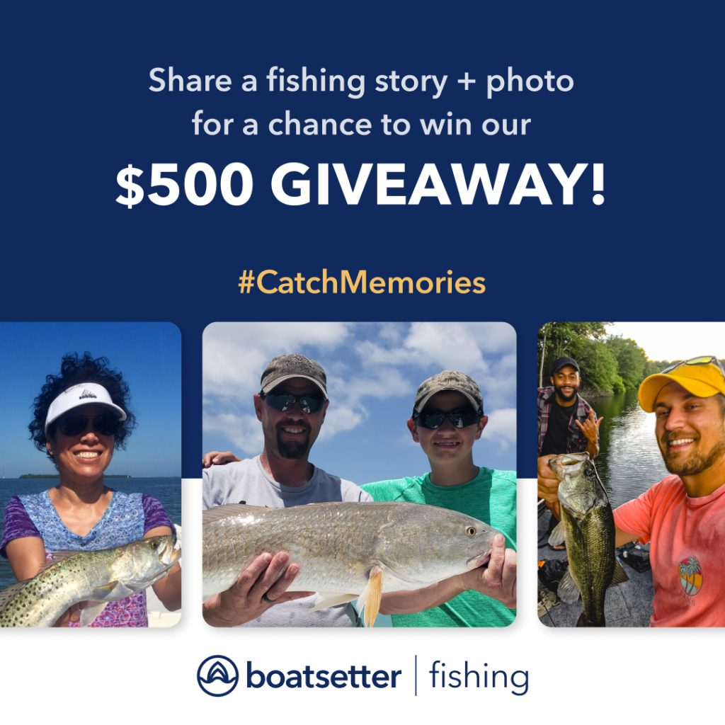 Boatsetter Fishing #CatchMemories Giveaway - multiple